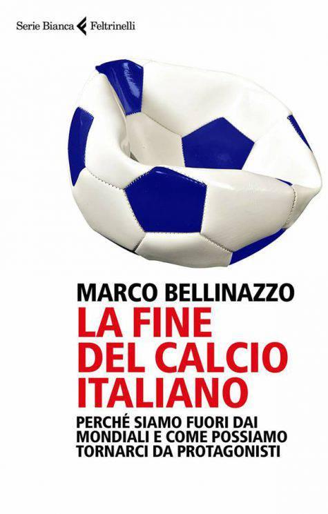 La fine del calcio italiano, Marco Bellinazzo